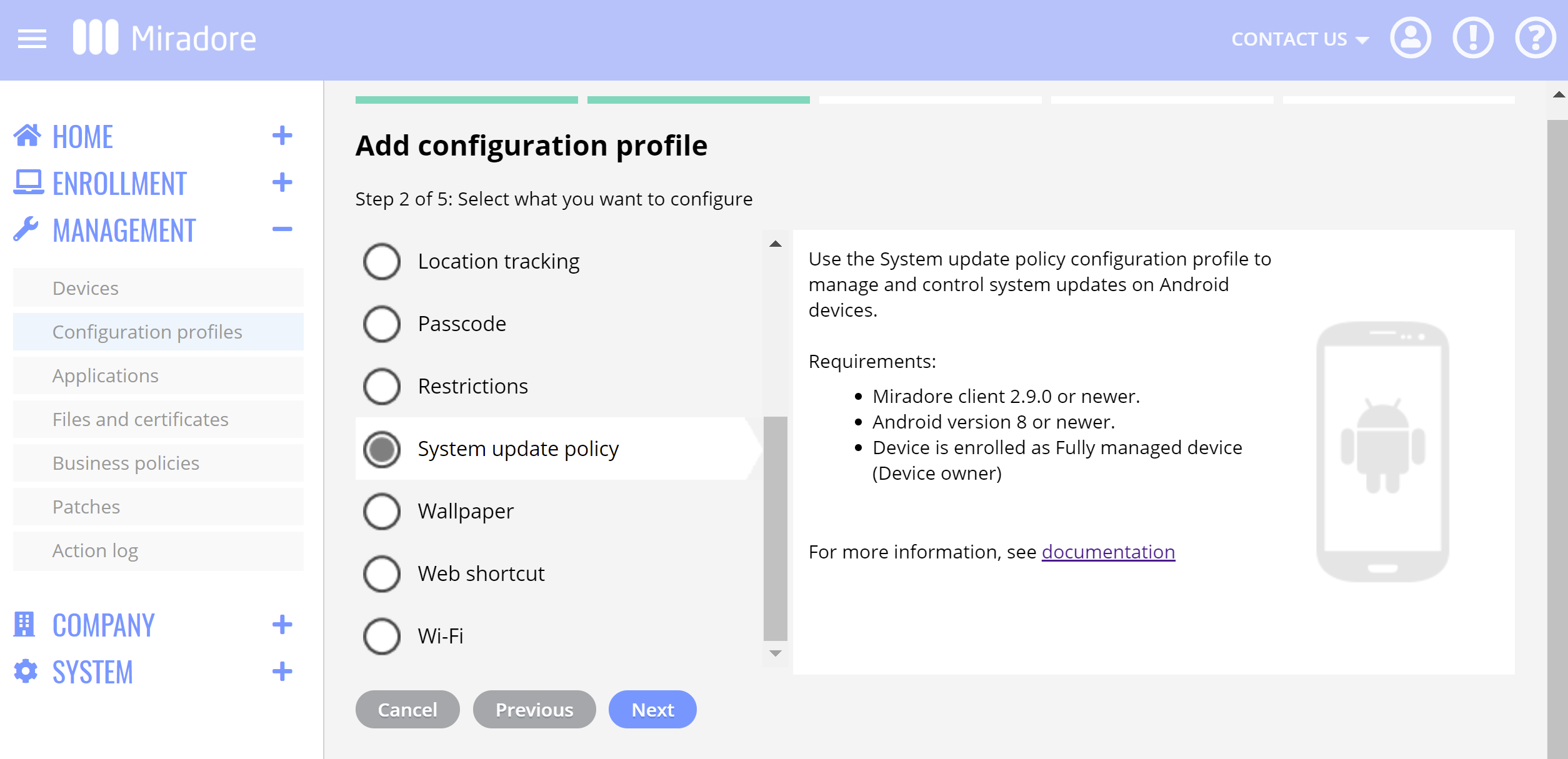 Android system update policy enables organizations to control the installation of Android software updates remotely.